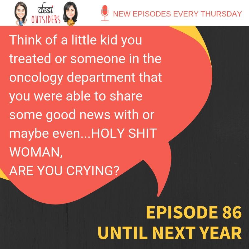 Episode 86 - Until next year